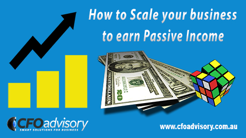 How to Scale Your Business to Earn Passive Income Blog Image